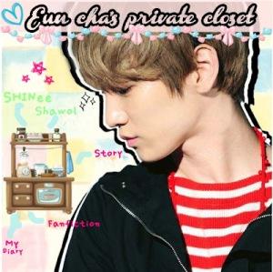 Euncha's private closet