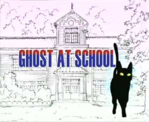 Ghost at school